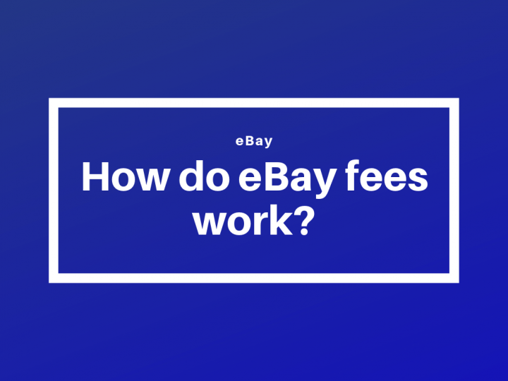 How do eBay fees work ?